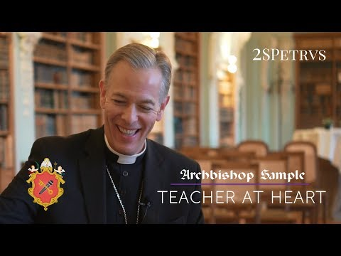 Archbishop Sample on Religious Education: Challenges and Opportunities
