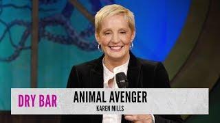 Animal Avenger. Karen Mills