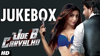 """Mr. Joe B. Carvalho"" Full Songs Jukebox 
