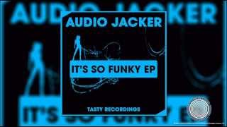 Audio Jacker - Disco Flex (Original Mix) [Tasty Recordings]