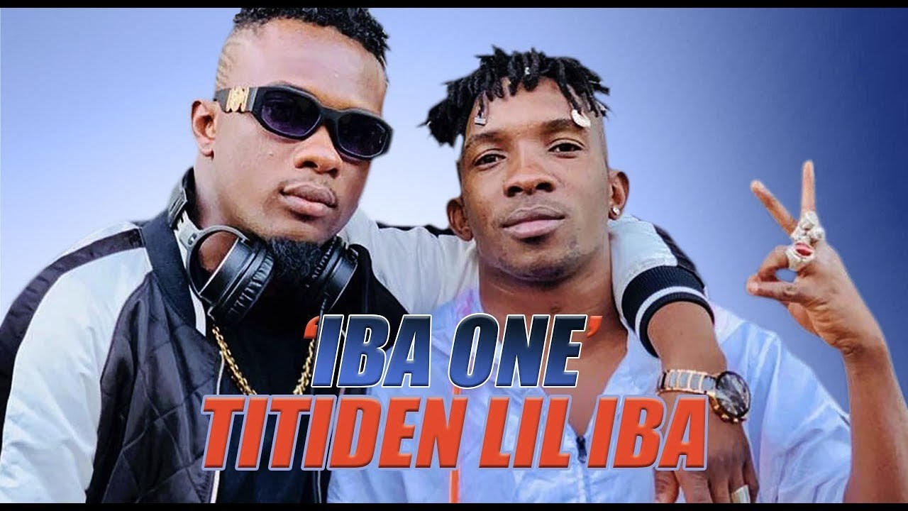 Titiden Lil Iba Iba One 2019 Youtube