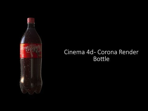 Cinema 4d - Corona Render - Bottle