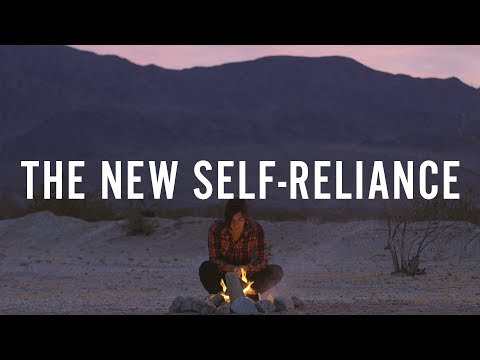 The New Self-Reliance