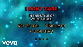 Webb Pierce - I Don't Care (Karaoke)