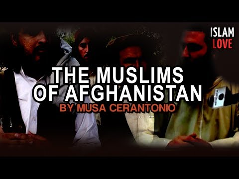 The Muslims Of Afghanistan - Musa Cerantonio ᴴᴰ
