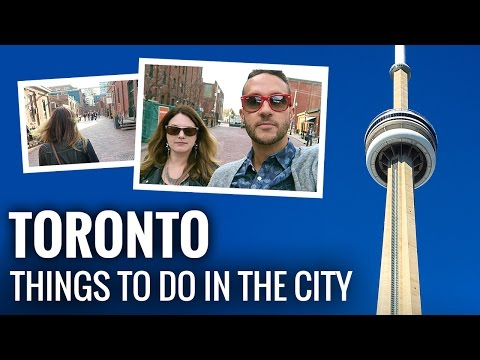 Explore TORONTO. What to do in this amazing city.