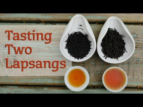 Tasting Two Lapsangs