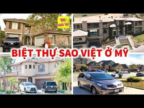 🏰 TOP 9 Căn Biệt Thự Triệu Đô của Sao Việt ở Mỹ siêu hoành tráng – TIN GIẢI TRÍ