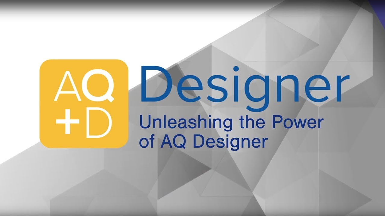 AQ Designer – Introduction
