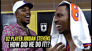 How This D2 Player BLEW UP & Got Invited To Nick Young's Drew League Team! Jordan Stevens All Access