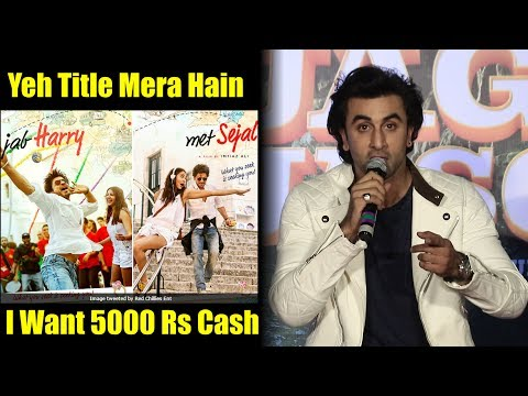 Jab Harry Met Sejal Yeh Title Mera Hai | Ranbir Kapoor | Shahrukh Sir I Am Coming To take 5000 Cash