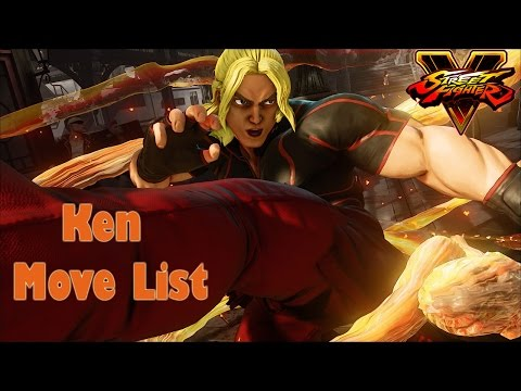 Street Fighter V - Ken Move List