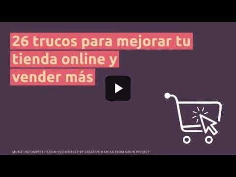 26 trucos para mejorar tu tienda online y vender más