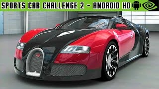 Sports Car Challenge 2 - Gameplay Nvidia Shield Tablet Android 1080p (Android Games HD)