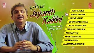 Jayanth Kaikini Kannada Film Hits Jukebox | Jayanth Kaikini Songs | Jayanth Kaikini Songs Jukebox