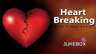 Heart Breaking || Telugu Love Video Songs Jukebox  || Telugu Sad Songs
