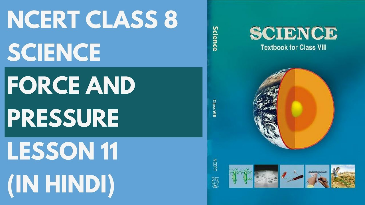 ncert class 8 science force and pressure lesson 11 in hindi