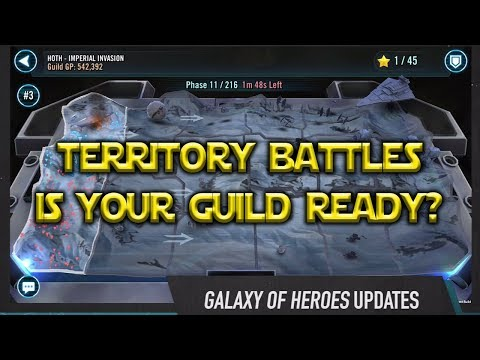 Star Wars: Galaxy Of Heroes - Territory Battles Is Your Guild Ready?