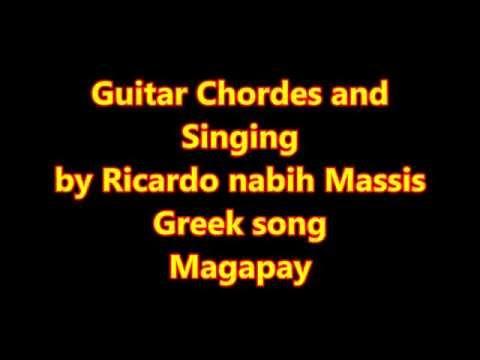 Greek song Magapay Guitar Chordes and  Singing by Ricardo Massis