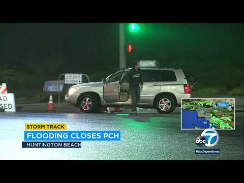 PCH Closed In Huntington Beach Due To Heavy Rain, Flooding