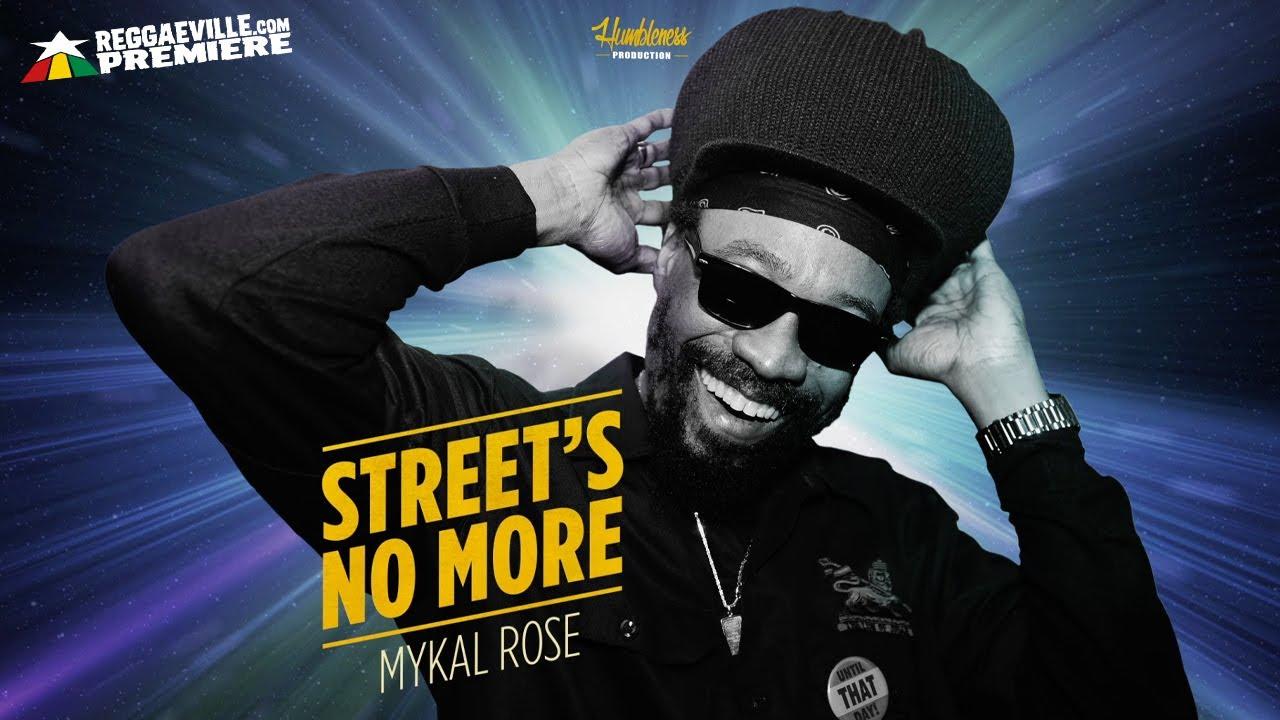 Mykal Rose - Street's No More
