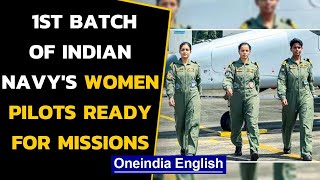 Indian navy's women pilots ready for Maritime Reconnaissance missions | Oneindia News