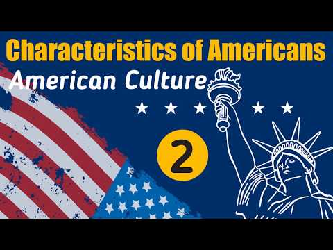 Top 50 American Culture & Characteristics Of American - Part 2 | Understanding U.S