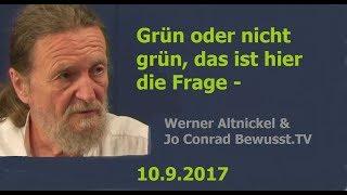 Grün oder nicht grün, das ist hier die Frage - W.Altnickel | 10.9.2017