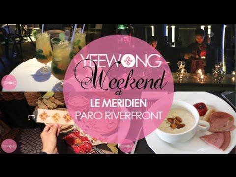 YEE Weekend Getaway to Le Meridien Paro Riverfront