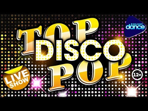 TOP DISCO POP. Live Show 2017. Super Hits in Cover Version.