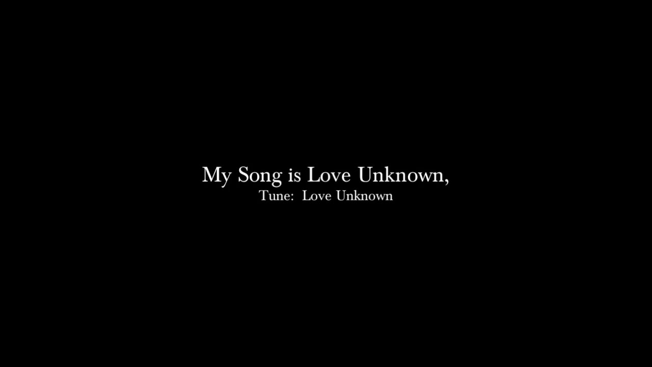 My Song is love unknown, John Ireland