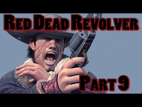 Red Dead Revolver Walkthrough Part 9-General Diego and The Battle Royal