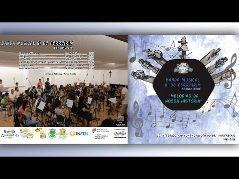 Banda Musical 81 de Ferreirim | Hino de Ferreirim