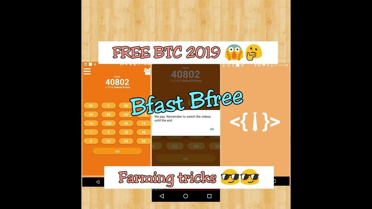 Bfast Bfree app hack 2019 farming tricks free BTC | Bagong BTC farming app