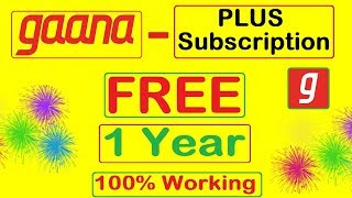 Gaana Plus free Subscription for 1 Year | FREE Subscription only 2 Minutes