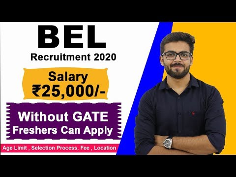 BEL Recruitment 2020 | Salary ₹25,000 | NO GATE | Freshers Can Apply | Latest Govt Jobs 2020