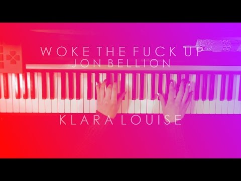 WOKE THE FUCK UP   Jon Bellion Piano Cover