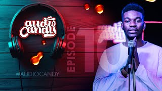 Audio Candy - Nonso Amadi Breathes Life Into His Hit Single 'Tonight' (Ep 10)