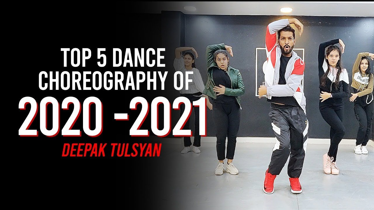 Top 5 Dance Choreography Of 2020-2021 | Deepak Tulsyan Choreography | G M Dance Centre