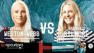 Tatiana Weston-Webb vs. Stephanie Gilmore - FINAL - Rip Curl Women