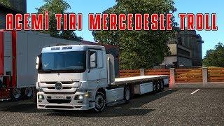 ACEMİ TIRI MERSO (MERCEDES BENZ) TROLL | ETS2MP