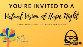 Invitation to the CFS Virtual Vision of Hope Night!