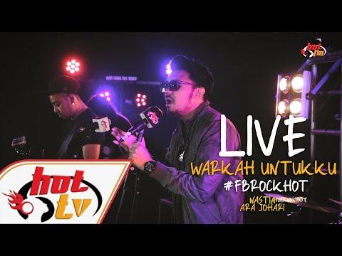 (LIVE) - WARKAH UNTUKKU - NASTIA#FBROCKHOT