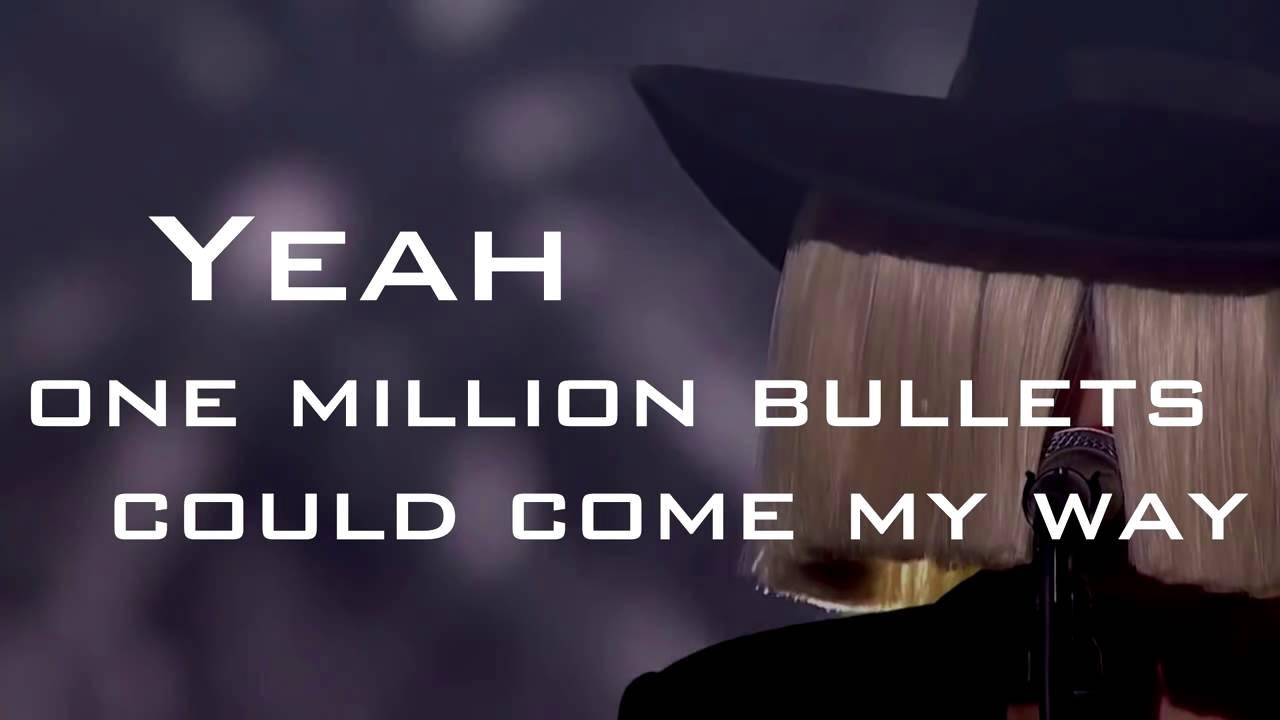 Sia - One Million Bullets (Lyrics)