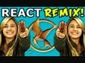 REACT REMIX - The Hunger Games