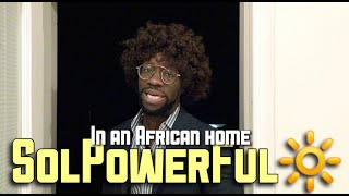 In An African Home: SolPowerFul - Clifford Owusu