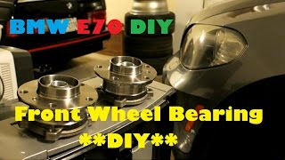 How To Change Your Front Wheel Bearing On An E70 BMW X5 (2007-2013)