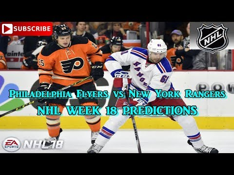 Philadelphia Flyers vs New York Rangers | #NHL 2017 - 2018 week 18 | Predictions #NHL18