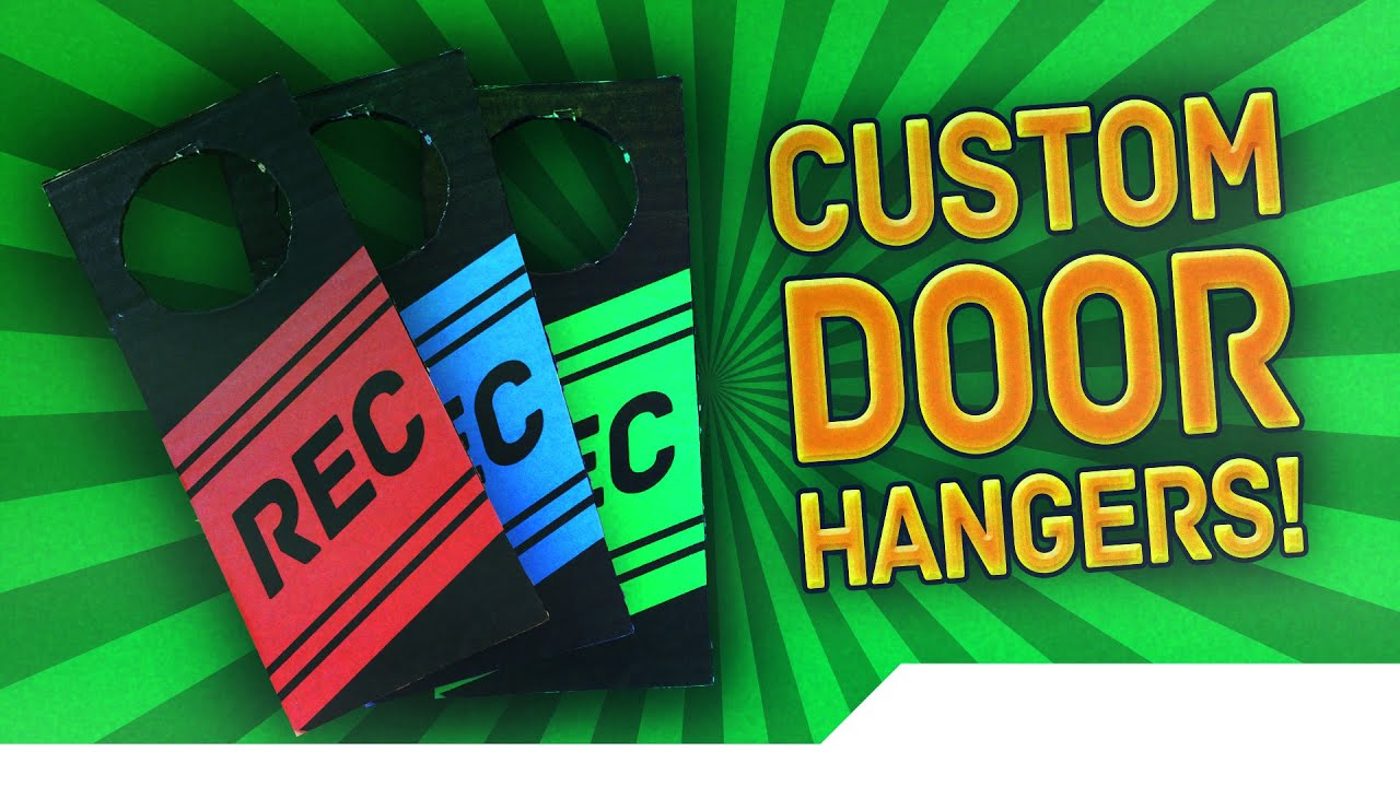 TUTORIAL] How to make Custom Door Hanger Signs - Let People Know You ...