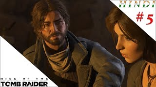 RISE OF THE TOMB RAIDER HINDI #5